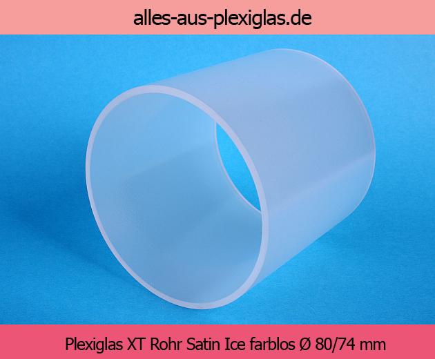 PLEXIGLAS<sup>®</sup> XT Rohr / Satin Ice farblos / Ø 80/74 mm
